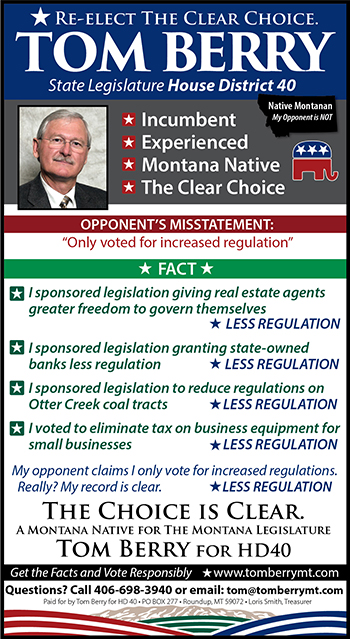 Tom Berry is for Less Regulation in Montana
